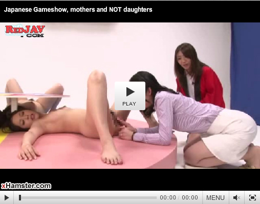 【無料エロ動画】母親なら乳とマムコだけでどれが娘か当ててみんかい!っていうゲームw勿論、罰ゲームは…w 03